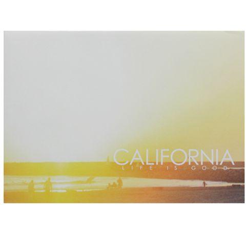 CALIFORNIA LIFE IS GOOD