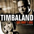 Timbaland 「The Way I Are」