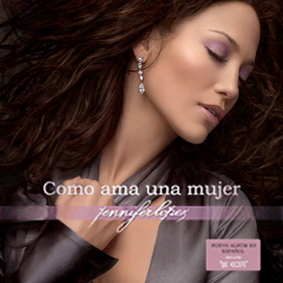 Jennifer Lopez 「Como Ama Una Mujer」