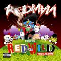 Redman 「Red Gone Wild」