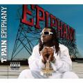 T-Pain 「Epiphany」