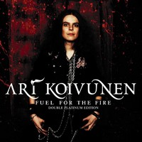 Ari Koivunen Fuel For The Fire Limited